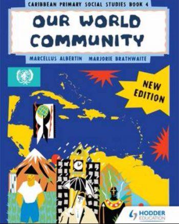 Caribbean-Primary-Social-Studies-Book-4-'Our-World-Community.jpg